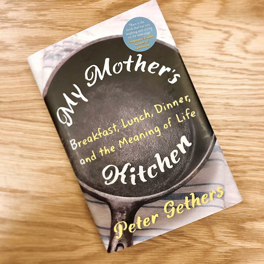 My Mother's Kitchen: Breakfast, Lunch, Dinner an the meaning of Life