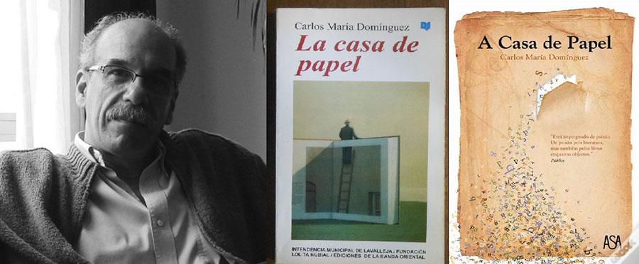 Carlos Maria Dominguez - A casa de papel